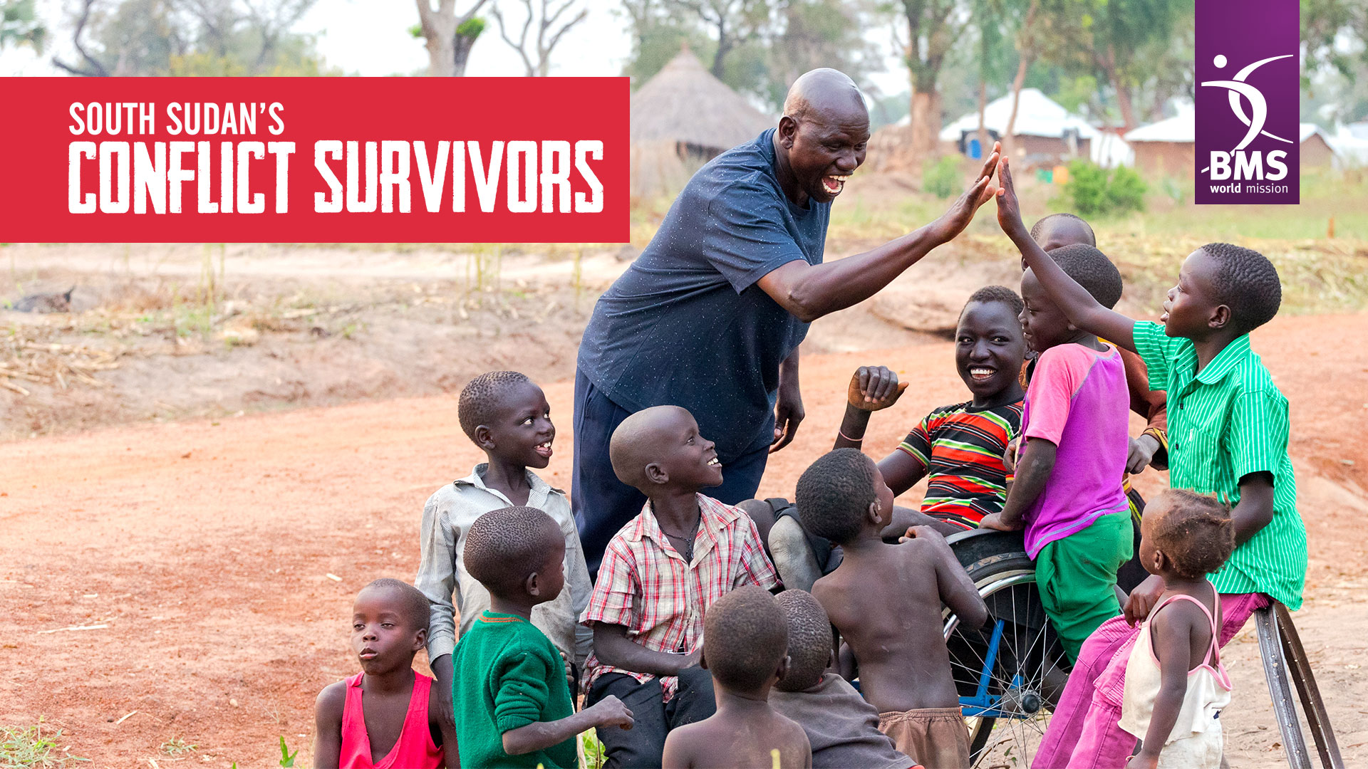 A local worker high fives with refugee children in Uganda, with the title South Sudan's Conflict Survivors and the BMS logo